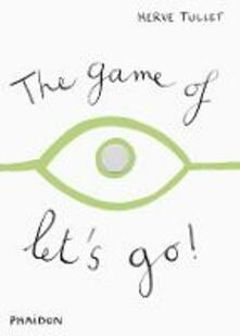 The game of let's go - Hervé Tullet - copertina
