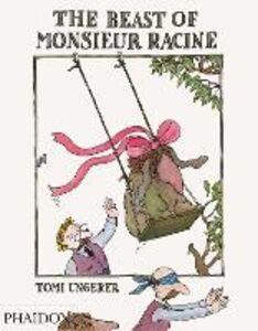 Libro The beast of Monsieur Racine Tomi Ungerer