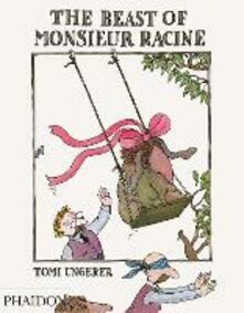 The beast of Monsieur Racine - Tomi Ungerer - copertina