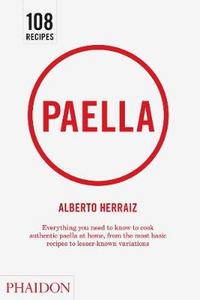 Libro Paella. Ediz. inglese Alberto Herráiz
