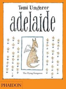 Libro Adelaide. Ediz. inglese Tomi Ungerer