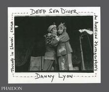 Deep sea diver. An american photographer's journey in Shanxi, China. Limited edition - Danny Lyon - copertina