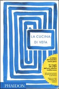 Libro La cucina di Vefa Vefa Alexiadou