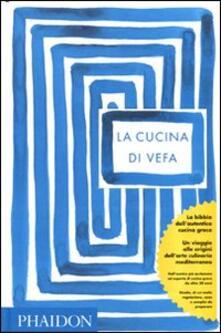 La cucina di Vefa - Vefa Alexiadou - copertina