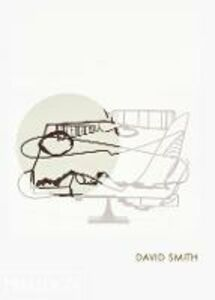 Libro David Smith. Ediz. inglese Joan Pachner