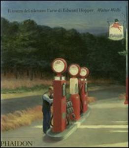 Libro Il teatro del silenzio: l'arte di Edward Hopper Walter Wells
