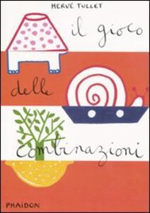 Il gioco delle combinazioni - Hervé Tullet - copertina
