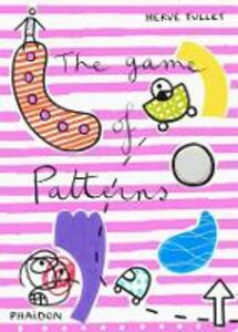 The game of patterns - Hervé Tullet - copertina