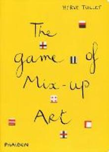The game of mix-up art - Hervé Tullet - copertina