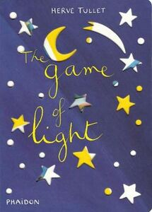 Libro The game of light Hervé Tullet