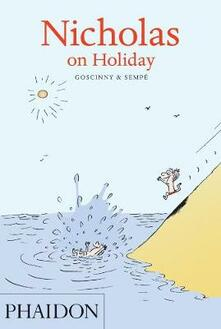 Nicholas on Holiday - René Goscinny,Jean-Jacques Sempé - copertina