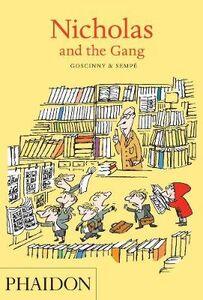 Foto Cover di Nicholas and the Gang, Libro di René Goscinny,Jean-Jacques Sempé, edito da Phaidon