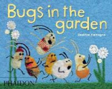 Libro Bugs in the garden Beatrice Alemagna