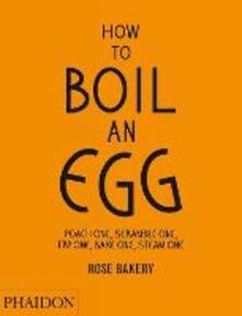 How to boil an egg - Rose Carrarini - copertina