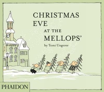 Libro Christmas eve at the Mellops' Tomi Ungerer