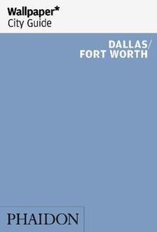 Dallas. Fort Worth. Ediz. inglese - copertina
