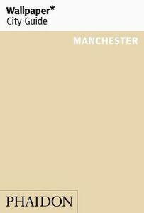 Foto Cover di Manchester. Ediz. inglese, Libro di  edito da Phaidon