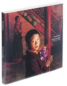 The path to Buddha. A Tibetan pilgrimage - Steve McCurry - copertina