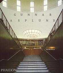 Gunnar Asplund. Ediz. inglese - Peter Blundell Jones - copertina