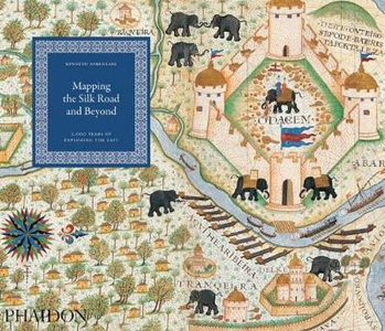 Libro Mapping the silk road and beyond. 2,000 years of exploring the East Kenneth Nebenzahl