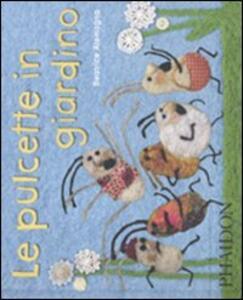 Le pulcette in giardino - Beatrice Alemagna - copertina