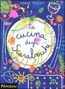 Libro La cucina degli scarabocchi Hervé Tullet