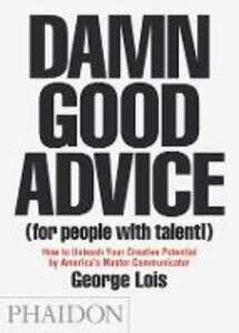 Libro Damn good advice (for people with talent!) George Lois