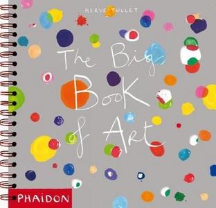 Libro The big book of art Hervé Tullet