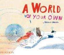A world of your own. Ediz. illustrata - Laura Carlin - copertina