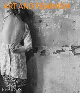 Art and Feminism - Peggy Phelan - cover