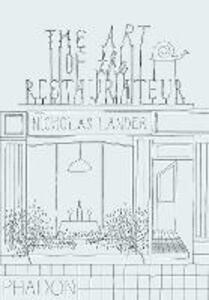 The art of the restaurateur - Nicholas Lander - copertina