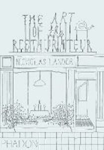 Libro The art of the restaurateur Nicholas Lander