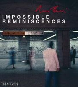 Foto Cover di Impossible reminiscences, Libro di René Burri, edito da Phaidon
