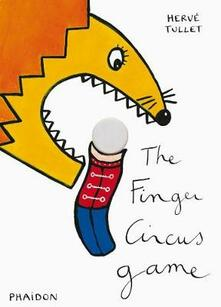 The finger circus game - Hervé Tullet - copertina