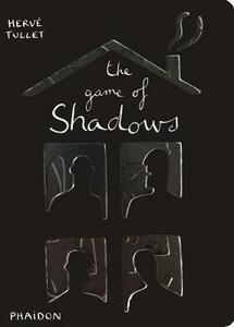 The game of shadows - Hervé Tullet - copertina