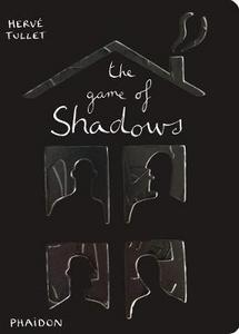 Libro The game of shadows Hervé Tullet