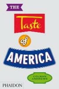 The taste of America - Colman Andrews - copertina