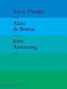 Art as therapy - Alain de Botton,John Armstrong - copertina