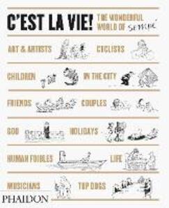 C'est la vie. The wonderful world of Sempé - Jean-Jacques Sempé - copertina