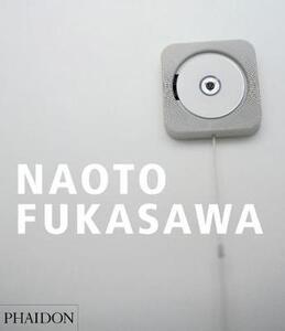 Naoto Fukasawa. Ediz. inglese