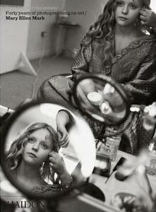Libro Seen behind the scene. Forty years of photographing on set. Mary Ellen Mark
