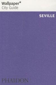 Foto Cover di Seville. Ediz. inglese, Libro di  edito da Phaidon
