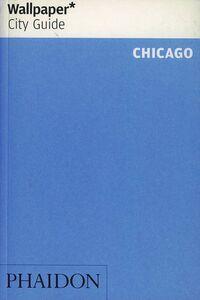 Foto Cover di Chicago. Ediz. inglese, Libro di  edito da Phaidon