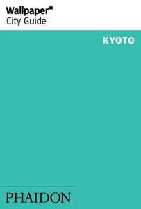 Kyoto. Ediz. inglese