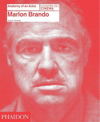 Marlon Brando. Anatomy of an actor