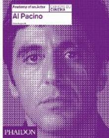 Al Pacino. Anatomy of an actor - Karina Longworth - copertina