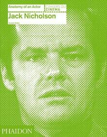 Jack Nicholson. Anatomy of an actor - Beverly Walker - copertina