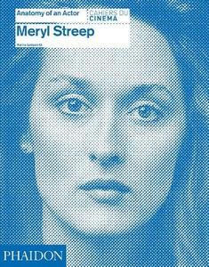 Libro Meryl Streep. Anatomy of an actor. Cahiers du cinéma
