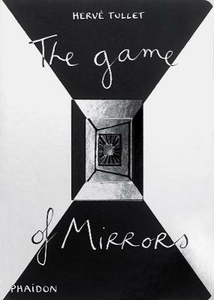 Libro The game of mirrors Hervé Tullet