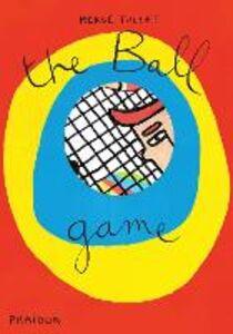 Libro The ball game Hervé Tullet